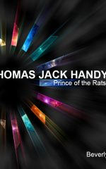 Thomas Jack Handy, Prince of the Rats