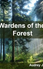 Wardens of the Forest