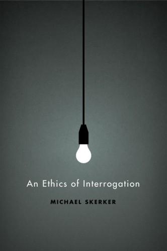 an_ethics_of_interrogation