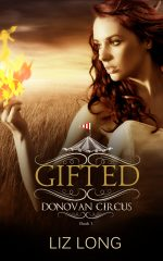 Gifted, A Donovan Circus Novel