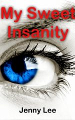 My Sweet Insanity