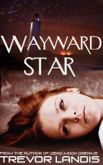 Wayward Star