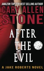 After the Evil – A Jake Roberts Novel (Book 1)