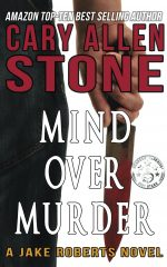 MIND OVER MURDER – A Jake Roberts Novel
