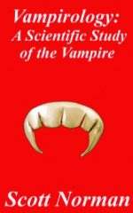 Vampirology: A Scientific Study of Vampires