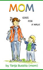 Mom Goes for a Walk