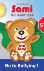 SAMI THE MAGIC BEAR: No To Bullying!