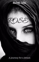Rose a Journey for a Dream