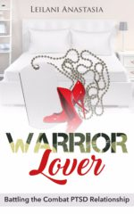 Warrior Lover: Battling the Combat PTSD Relationship