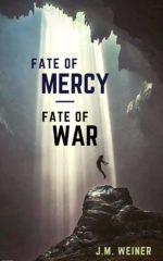 Fate of Mercy, Fate of War