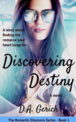 Discovering Destiny